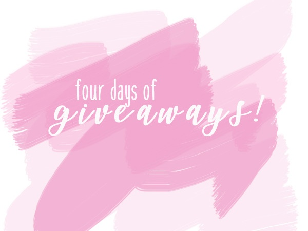 4 Days of Giveaways!